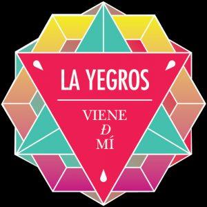 La Yegros – Viene De Mí