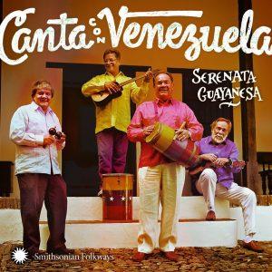 Serenata Guayanesa – Canta Con Venezuela