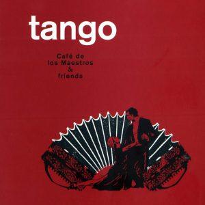 Tango – Café De Los Maestros & Friends
