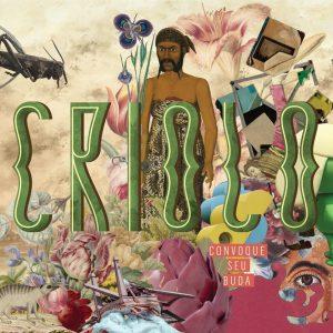 Criolo – Convoque Seu Buda