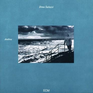 "Klassiker-Alben aus Lateinamerika: Dino Saluzzi – ""Andina"""