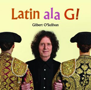 Gilbert O'Sullivan – Latin Ala G!