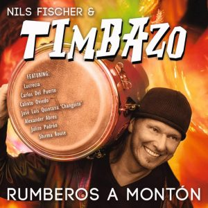 Nils Fischer & Timbazo – Rumberos A Montón