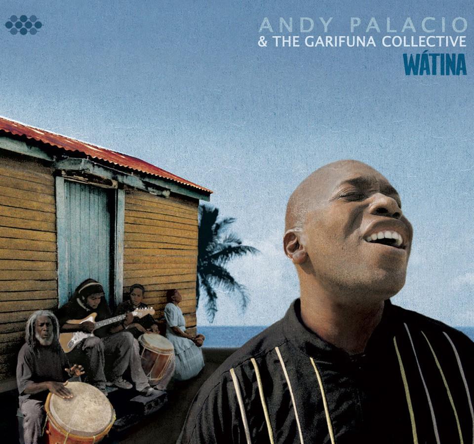 "Klassiker-Alben aus Lateinamerika: Andy Palacio ""Wátina"" (Belize)"