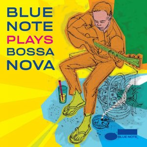 """Blue Note Plays Bossa Nova"""