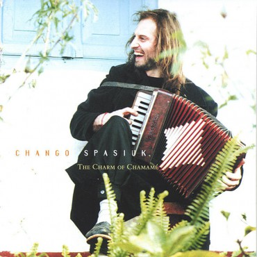 "Klassiker-Alben aus Lateinamerika: Chango Spasiuk – ""The Charme of Chamamé"""