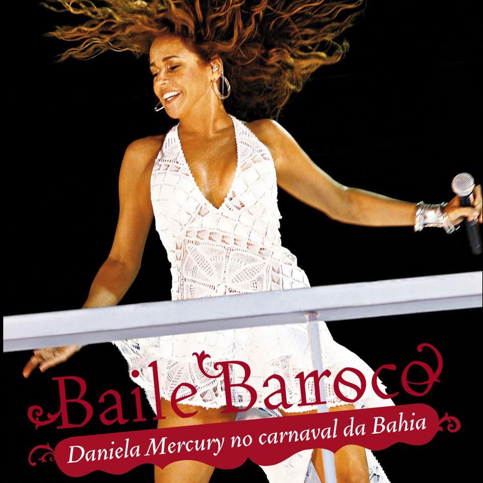 "Daniela Mercury – ""Baile Barroco"": DVD vom Konzert auf dem Carnaval da Bahia"