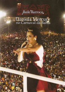 "Daniela Mercury – ""Baile Barroco – No Carnaval Da Bahia"""
