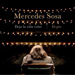"""Mercedes Sosa – """"Deja La Vida Volar"""""""