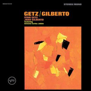 """Getz / Gilberto"""