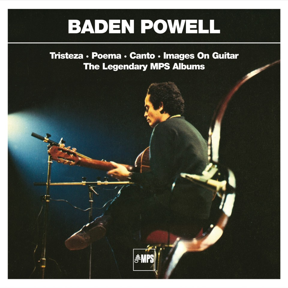 "Klassiker: Baden Powell – ""Tristeza"" / ""Poema"" / ""Canto"" / ""Images On Guitar"""