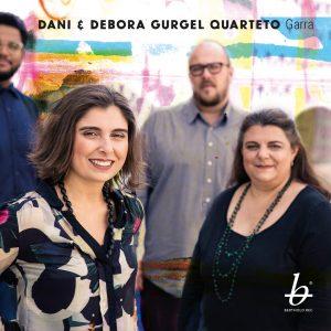 """Dabi & Debora Gurgel Quarteto – """"Garra"""""""
