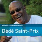 """Dédé Saint-Prix – """"Fruits De La Patience"""""""