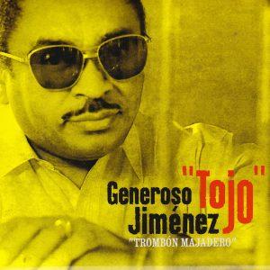 """Generoso """"Tojo"""" Jiménez – """"Trombón Majadero"""""""