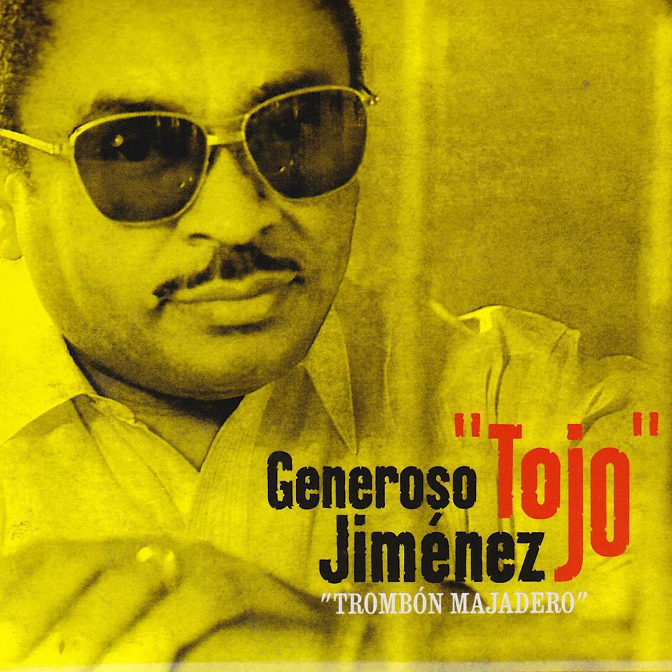 """Musik-Klassiker aus Kuba: Generoso """"Tojo"""" Jiménez – """"Trombón Majadero"""""""