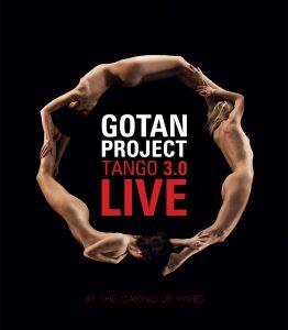 "Gotan Project – ""Tango 3.0 Live"""