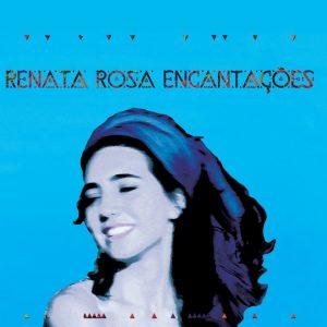 """Renata Rosa – """"Encantações"""""""