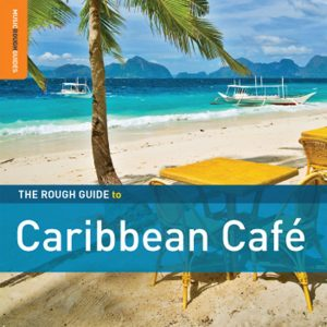 """Rough Guide To Carribean Café"""