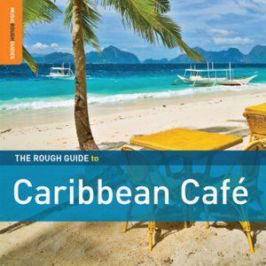 """""""Rough Guide To Carribean Café"""""""