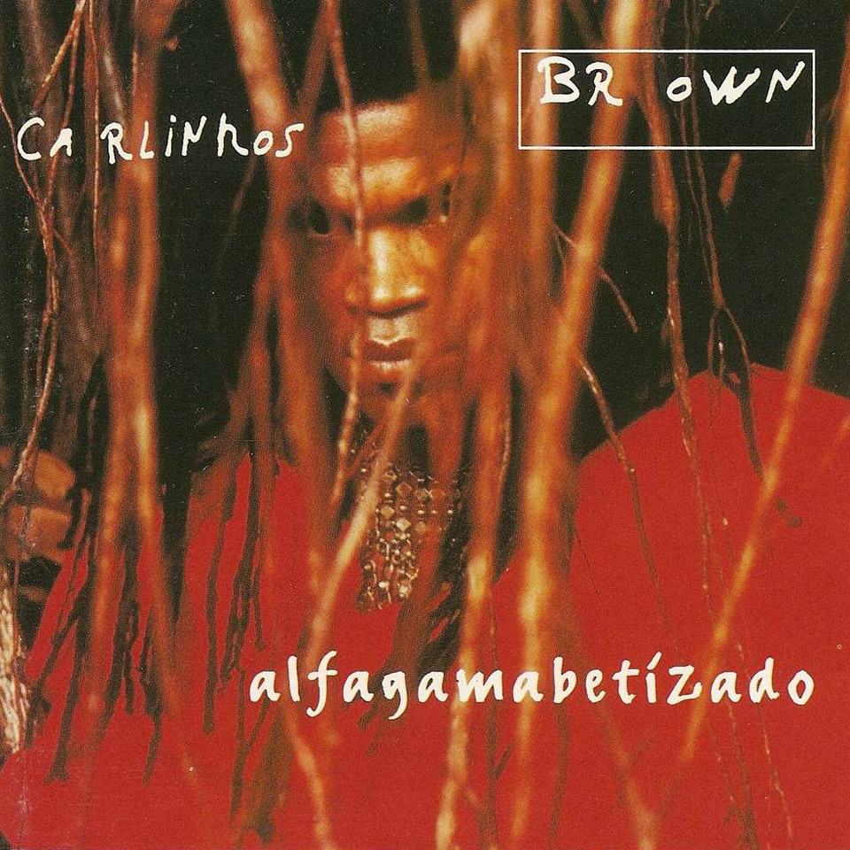 "Klassiker-Alben aus Lateinamerika: Carlinhos Brown – ""Alfagamabetizado"""