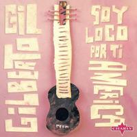 """""""Soy Loco Por Ti América"""" von Gilberto Gil"""