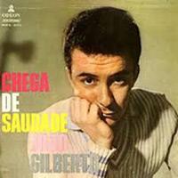 """""""Chega De Saudade"""" von João Gilberto"""