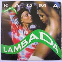 """Lambada"" von Kaoma"