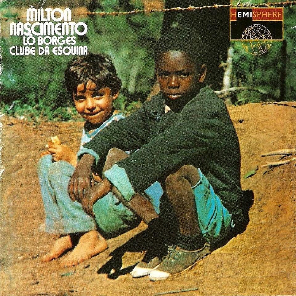 "Milton Nascimento & Lô Borges – ""Clube da Esquina"""
