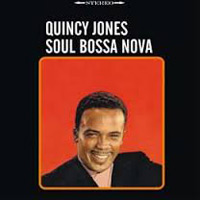 """Soul Bossa Nova"" von Quincy Jones"