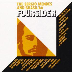 "Sérgio Mendes & Brasil '66 – ""Foursider"""