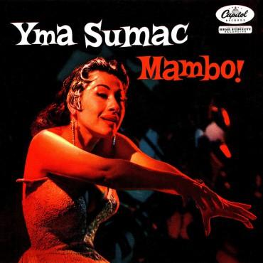 """Exotica-Musik aus Peru: Yma Sumac – """"Mambo!"""""""