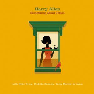 "Harry Allen – ""Something About Jobim"""