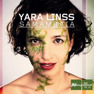 """Yara Linss – """"Samambaia"""""""