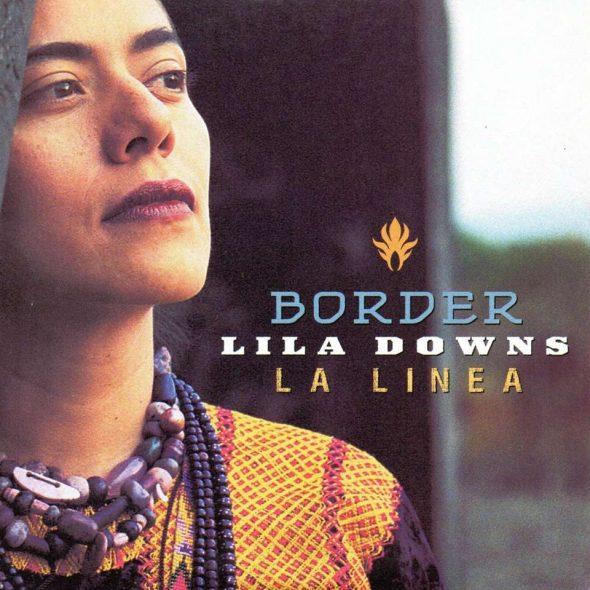 "Lila Downs – ""Border"""