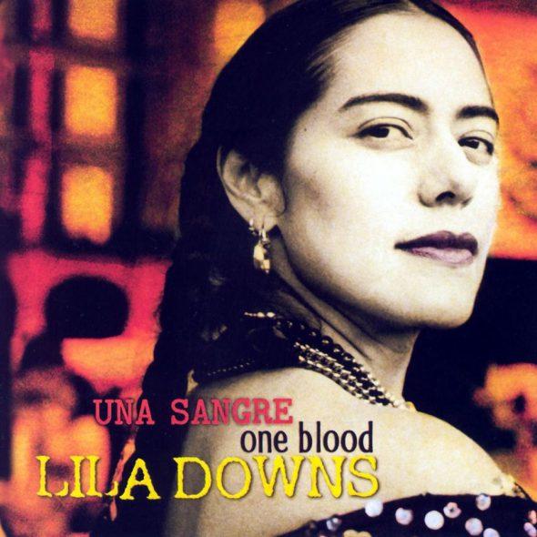 "Lila Downs – ""Una Sangre"""