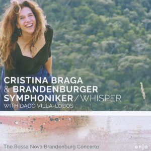 "Cristina Braga & Brandenburger Symphoniker – ""Whisper"""