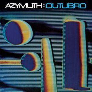 """Azymuth – """"Outubro"""""""