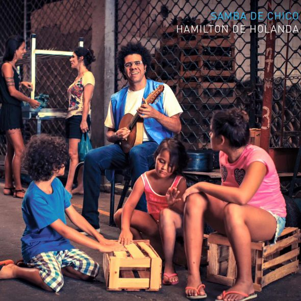 """Hamilton de Holanda – """"Samba De Chico"""""""