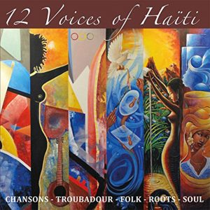 """12 Voices Of Haiti"""