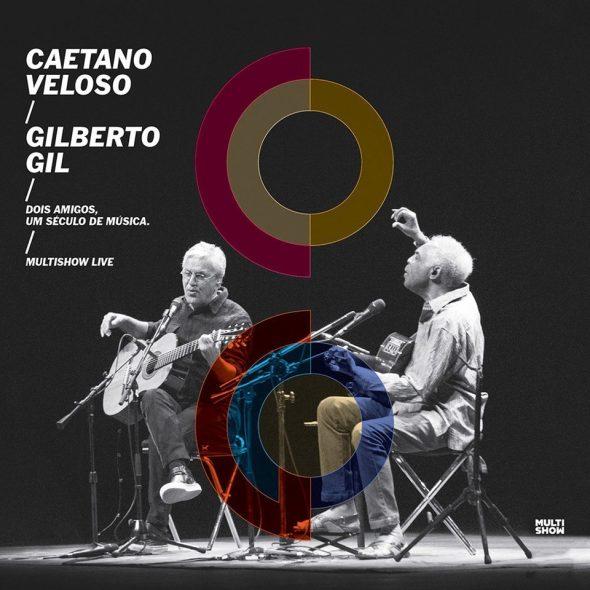 """Gilberto Gil & Caetano Veloso – """"Dois Amigos, Um Século de Música: Multishow Live"""""""