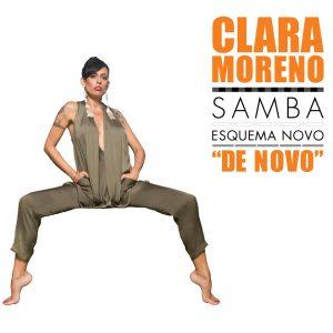 """Clara Moreno – """"Samba Esquema Novo (De Novo)"""""""