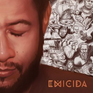 "Emicida – ""About Kids, Hips, Nightnares and Homework..."""