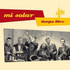 """Mi Solar – """"Tiempo Libre"""""""