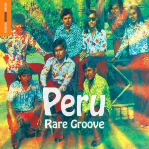 """Rough Guide To Peru Rare Grooves"""