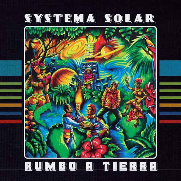 """Systema Solar – """"Rumbo À Tierra"""""""