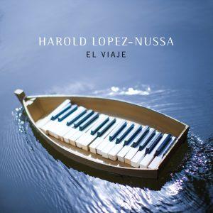 """Harold López-Nussa – """"El Viaje"""""""