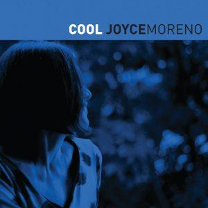 "Joyce Moreno – ""Cool"""