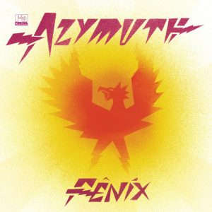 "Azymuth – ""Fenix"""