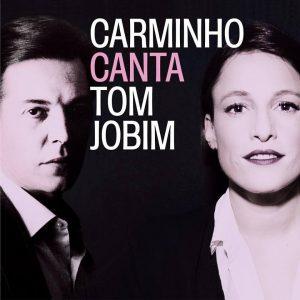 """Carminho – """"Carminho Canta Tom Jobim"""""""