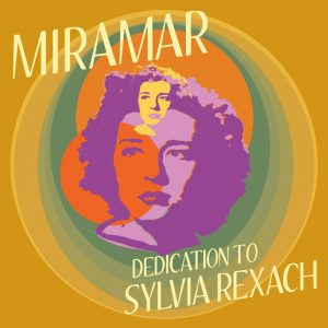 "Miramar – ""Dedication To Sylvia Rexach"""